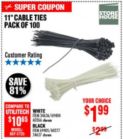 "Harbor Freight Coupon 11"" CABLE TIES PACK OF 100 Lot No. 34636/69404/60266/34637/69405/60277 Expired: 10/4/19 - $1.99"