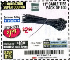 "Harbor Freight Coupon 11"" CABLE TIES PACK OF 100 Lot No. 34636/69404/60266/34637/69405/60277 Valid Thru: 5/8/20 - $1.99"