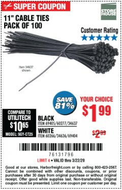 "Harbor Freight Coupon 11"" CABLE TIES PACK OF 100 Lot No. 34636/69404/60266/34637/69405/60277 Expired: 3/22/20 - $1.99"