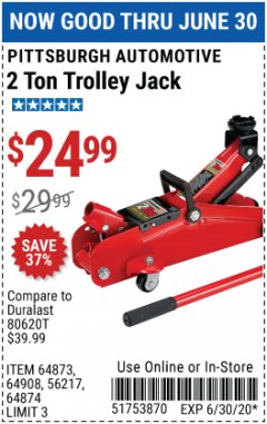 Harbor Freight Coupon 2 TON TROLLEY JACK Lot No. 64873, 64908, 56217, 64874 EXPIRES: 6/30/20 - $24.99