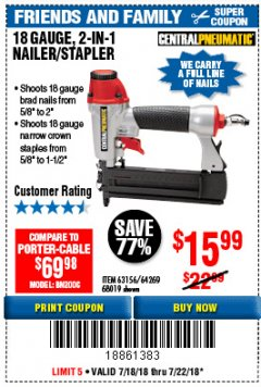 Harbor Freight Coupon 18 GAUGE 2-IN-1 NAILER/STAPLER Lot No. 68019/61661/63156 Expired: 7/22/18 - $15.99