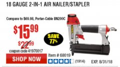 Harbor Freight Coupon 18 GAUGE 2-IN-1 NAILER/STAPLER Lot No. 68019/61661/63156 Expired: 8/31/18 - $15.99