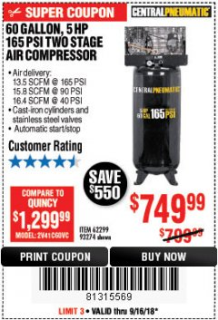 Harbor Freight Coupon 5 HP, 60 GALLON 165 PSI AIR COMPRESSOR Lot No. 62299/93274 Expired: 9/16/18 - $749.99