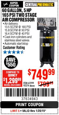 Harbor Freight Coupon 5 HP, 60 GALLON 165 PSI AIR COMPRESSOR Lot No. 62299/93274 Expired: 1/20/19 - $749.99
