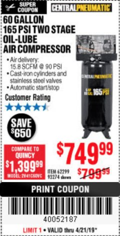 Harbor Freight Coupon 5 HP, 60 GALLON 165 PSI AIR COMPRESSOR Lot No. 62299/93274 Expired: 4/21/19 - $749.99