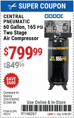Harbor Freight Coupon 5 HP, 60 GALLON 165 PSI AIR COMPRESSOR Lot No. 62299/93274 Expired: 6/30/20 - $799.99