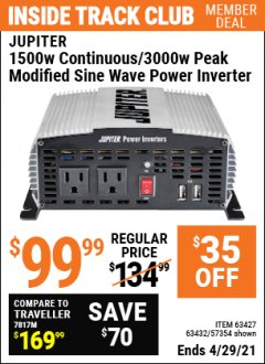 Harbor Freight ITC Coupon 1500 WATT CONTINUOUS/3000 WATT PEAK POWER INVERTER Lot No. 60601/61628/63427/63432 Valid Thru: 4/29/21 - $99.99