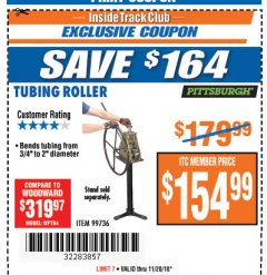 Harbor Freight ITC Coupon TUBING ROLLER Lot No. 99736 Expired: 11/20/18 - $154.99