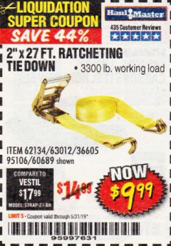 "Harbor Freight Coupon 2"" x 27 FT. RATCHETING TIE DOWN Lot No. 60689/62134/95106 Expired: 5/31/19 - $9.99"