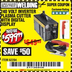 Harbor Freight Coupon 240 VOLT INVERTER PLASMA CUTTER WITH DIGITAL DISPLAY Lot No. 64808 Expired: 6/22/18 - $599.99