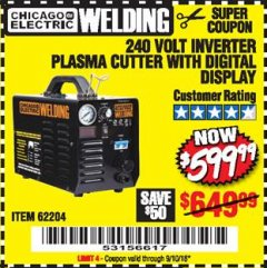 Harbor Freight Coupon 240 VOLT INVERTER PLASMA CUTTER WITH DIGITAL DISPLAY Lot No. 64808 Expired: 9/10/18 - $599.99