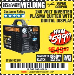 Harbor Freight Coupon 240 VOLT INVERTER PLASMA CUTTER WITH DIGITAL DISPLAY Lot No. 64808 Expired: 11/17/18 - $599.99