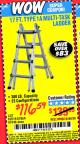 Harbor Freight Coupon 17 FT. TYPE 1A MULTI-TASK LADDER Lot No. 67646/62656/62514/63418/63419/63417 Expired: 6/20/15 - $116.59