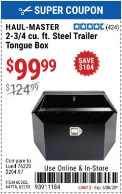 Harbor Freight Coupon 2-3/4 CUBIC FT. STEEL TRAILER TONGUE BOX Lot No. 60302/65439 EXPIRES: 6/30/20 - $99.99