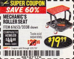 Harbor Freight Coupon MECHANIC'S ROLLER SEAT Lot No. 3338/61653 Expired: 5/31/19 - $19.99