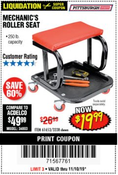 Harbor Freight Coupon MECHANIC'S ROLLER SEAT Lot No. 3338/61653 Expired: 11/10/19 - $19.99