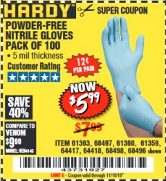 Harbor Freight Coupon POWDER-FREE NITRILE GLOVES PACK OF 100 Lot No. 68496/61363/97581/68497/61360/68498/61359 Expired: 11/10/18 - $5.99