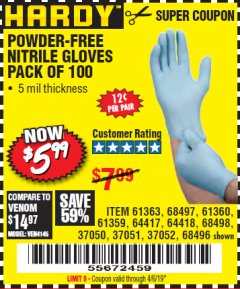 Harbor Freight Coupon POWDER-FREE NITRILE GLOVES PACK OF 100 Lot No. 68496/61363/97581/68497/61360/68498/61359 Expired: 4/6/19 - $5.99
