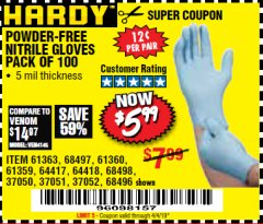 Harbor Freight Coupon POWDER-FREE NITRILE GLOVES PACK OF 100 Lot No. 68496/61363/97581/68497/61360/68498/61359 Expired: 4/4/19 - $5.99