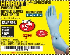 Harbor Freight Coupon POWDER-FREE NITRILE GLOVES PACK OF 100 Lot No. 68496/61363/97581/68497/61360/68498/61359 Expired: 5/9/19 - $5.99