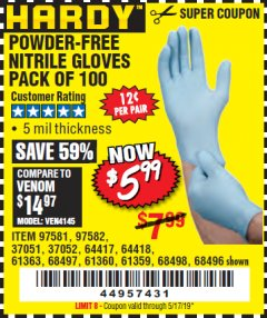 Harbor Freight Coupon POWDER-FREE NITRILE GLOVES PACK OF 100 Lot No. 68496/61363/97581/68497/61360/68498/61359 Expired: 5/17/19 - $5.99