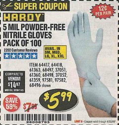 Harbor Freight Coupon POWDER-FREE NITRILE GLOVES PACK OF 100 Lot No. 68496/61363/97581/68497/61360/68498/61359 Expired: 4/30/19 - $5.99