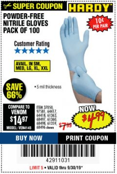 Harbor Freight Coupon POWDER-FREE NITRILE GLOVES PACK OF 100 Lot No. 68496/61363/97581/68497/61360/68498/61359 Expired: 9/30/19 - $4.99
