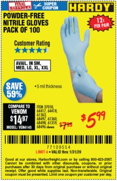 Harbor Freight Coupon POWDER-FREE NITRILE GLOVES PACK OF 100 Lot No. 68496/61363/97581/68497/61360/68498/61359 Expired: 1/31/20 - $5.99