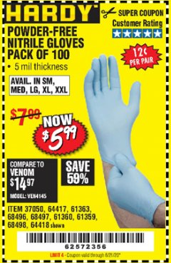 Harbor Freight Coupon POWDER-FREE NITRILE GLOVES PACK OF 100 Lot No. 68496/61363/97581/68497/61360/68498/61359 Valid Thru: 6/21/20 - $5.99