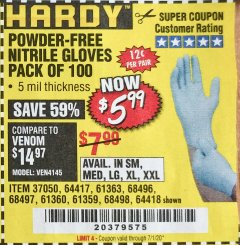 Harbor Freight Coupon POWDER-FREE NITRILE GLOVES PACK OF 100 Lot No. 68496/61363/97581/68497/61360/68498/61359 Valid: 5/17/20 - 7/1/20 - $5.99